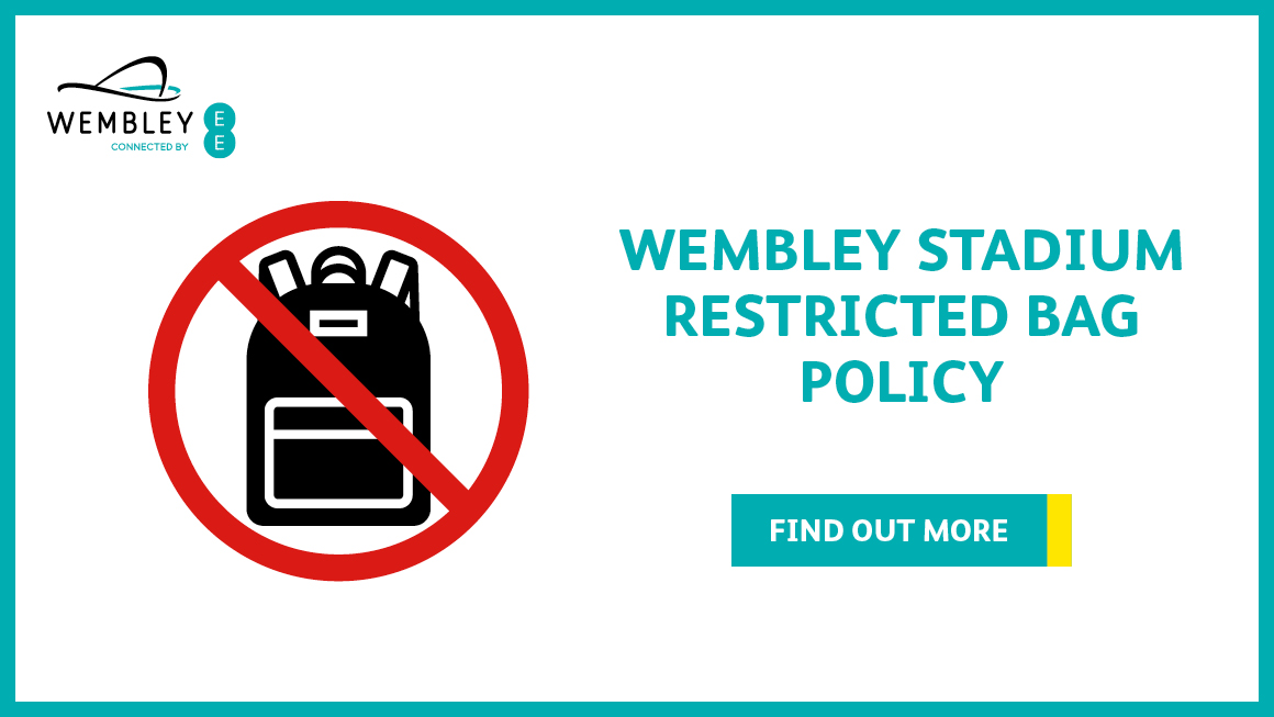 3111139998 New Wembley Stadium Bag Policy